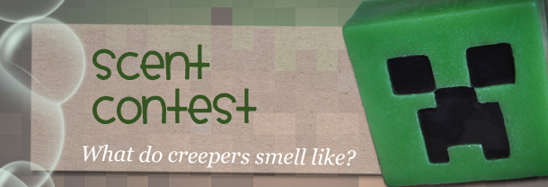 Minecraft creeper GEEKSOAP scent contest! Win a free bar of soap