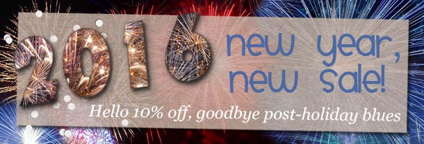 Happy 2016! Back from Holiday Break with a SALE