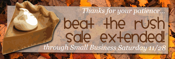GEEKSOAP'S Beat the Rush sale EXTENDED through Small Business Saturday 11/28!