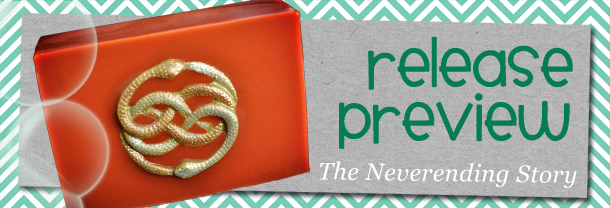release preview: neverending story soap